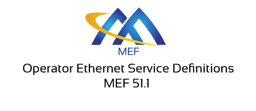 MEF 51.1 – Operator Ethernet Service Definitions