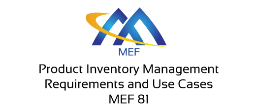 MEF 81 Product Inventory Management - Requirements and Use Cases