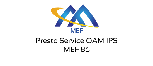 MEF 86 - Presto Service OAM IPS