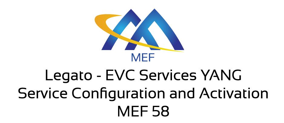 Legato - EVC Services YANG - Service Configuration & Activation