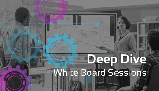 Deep Dive: White Board Sessions thumb